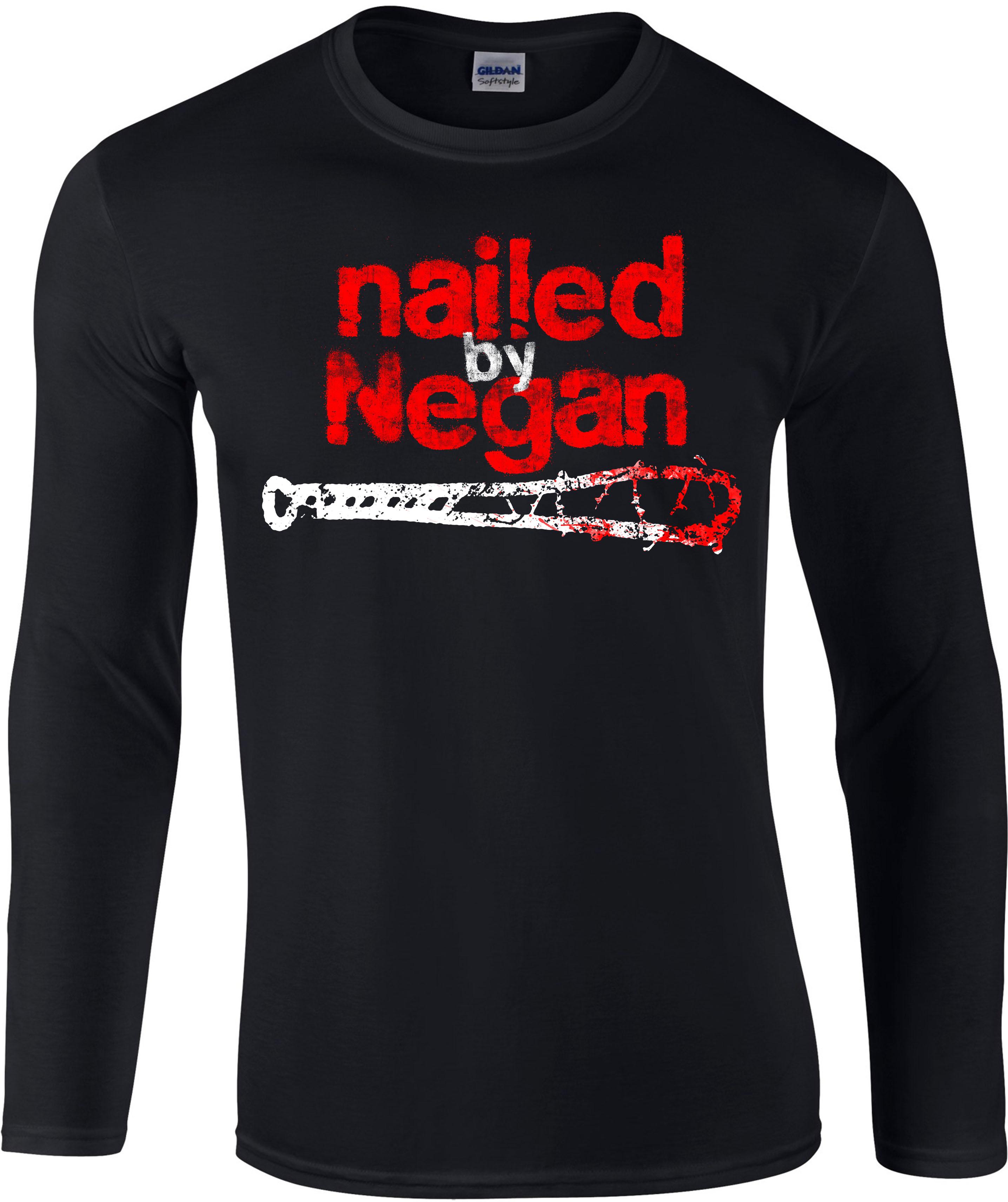 Nailed-By-Negan-Dead-Longsleeve-T-Shirt-Dead-Walking-Horror-Zombie-Gift-Top